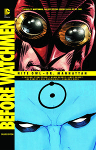 Before Watchmen Nite Owl Dr Manhattan Dlx Hc
