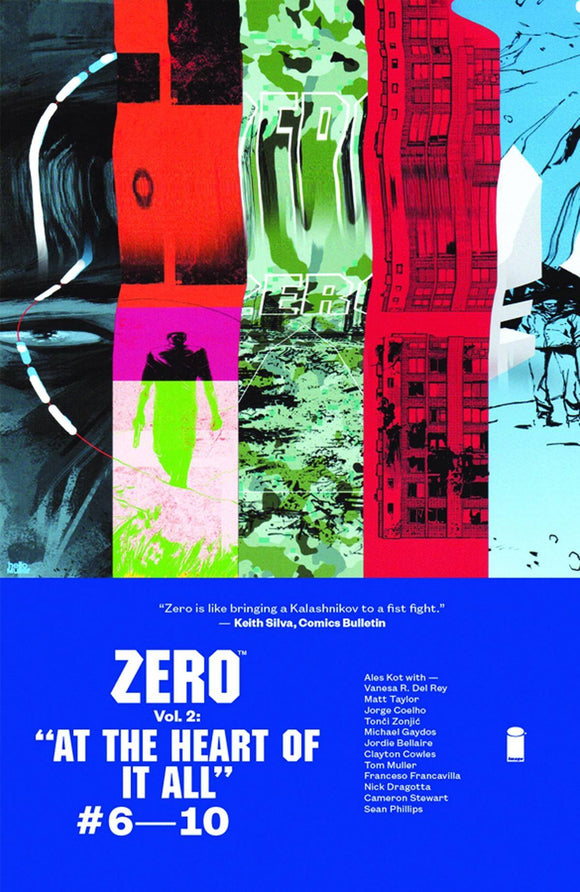 Zero Tp Vol 02 At The Heart Of It All