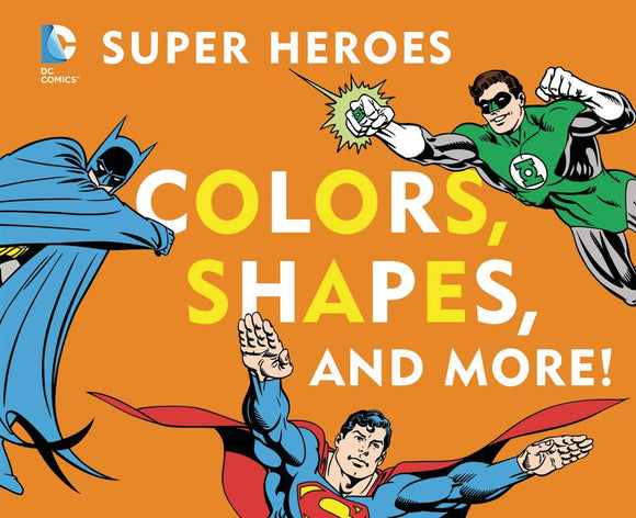 Dc Super Heroes Colors Shapes & More Board Book - Books