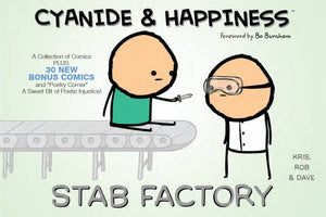 Cyanide & Happiness Stab Factory Tp