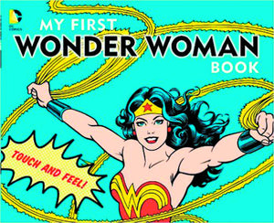 My First Wonder Woman Book Board Book New Ptg - Books