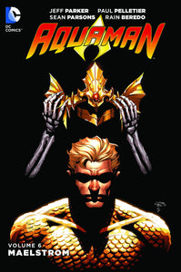 Aquaman Tp Vol 06 Maelstrom