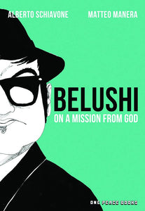 Belushi On A Mission From God