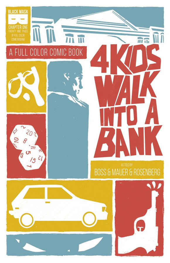 4 Kids Walk Into A Bank #1 - Comics