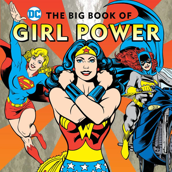 Dc Super Heroes Big Book of Girl Power HC - Books