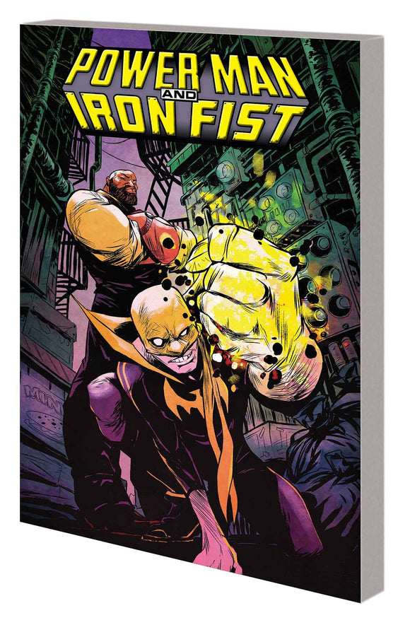 Power Man And Iron Fist Tp Vol 01 Boys Are Back In Tow
