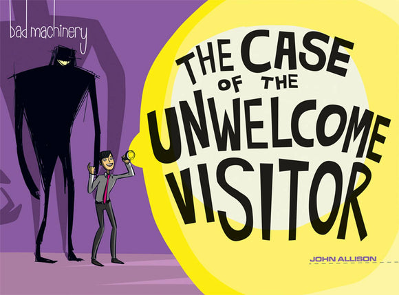 Bad Machinery Gn Vol 06 The Case Of The Unwelcome Visi