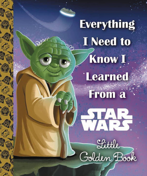 Everthing Need Know Learned From Star War Little Golden Book - Books