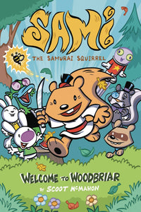 Sami Samurai Squirrel Welcome to Woodbriar GN - Books