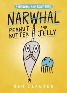 Narwhal GN Vol 03 Peanut Butter & Jelly - Books