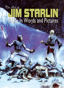Art Of Jim Starlin Life In Words & Pictures Hc