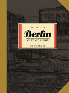 Berlin Tp Book 03 City Of Light