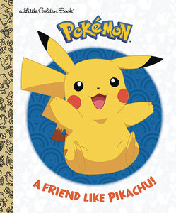 A Friend Like Pikachu Pokemon Little Golden Book - Books