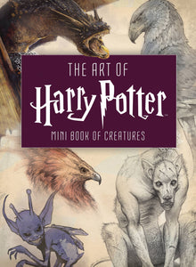 Art Of Harry Potter Mini Book Of Creatures Hc