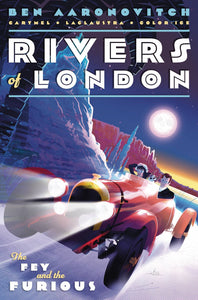 Rivers Of London Fey & The Furious #3