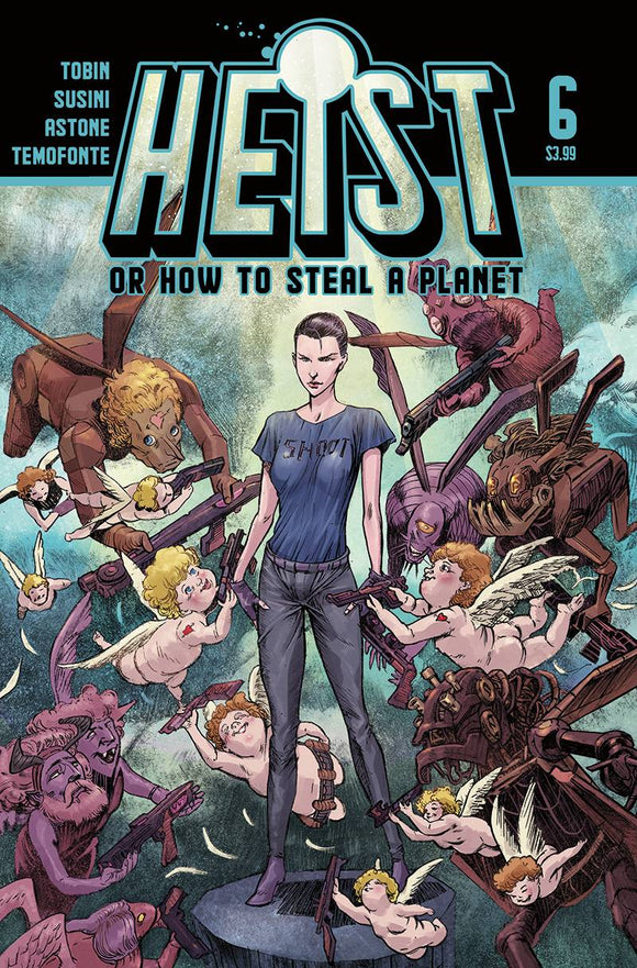 Heist How to Steal A Planet #6 - Comics