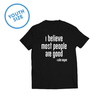 "Load image into Gallery viewer, Luke Bryan ""Most People Are Good"" Youth Tee"
