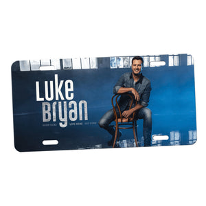 "Luke Bryan ""Born Here, Live Here, Die Here"" License Plate."