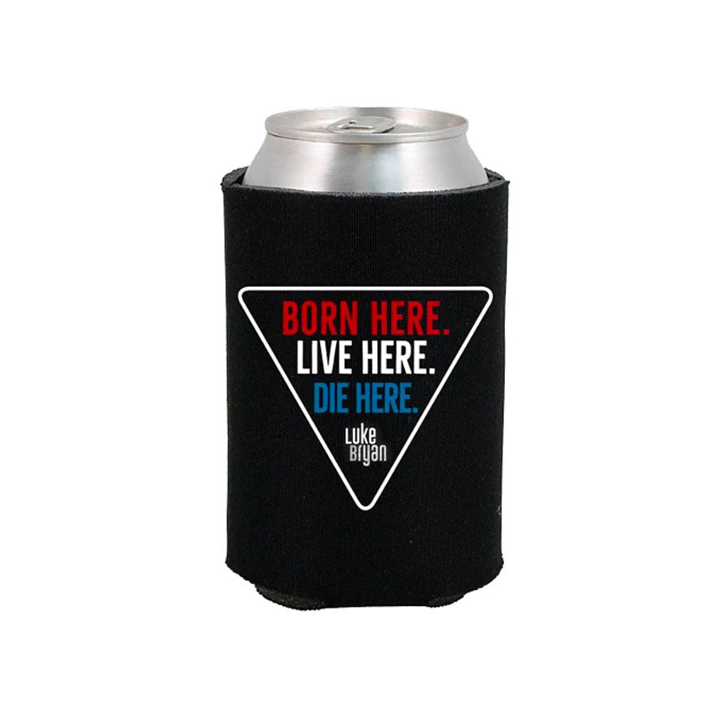 Black can cooler with a triangle logo. Inside the triangle it says: Born Here Live Here Die Here. in red, white, and blue lettering.
