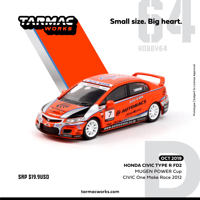Tarmac Works 1:64 Honda Civic Type R FD2 MUGEN POWER Cup CIVIC One Make Race 2012 大西 隆生 diecast model (T64-018-12MPC07) available on Oct 2019 pre-order item
