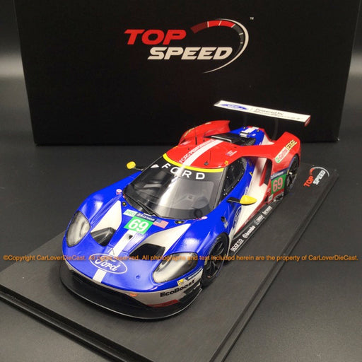 TopSpeed - Ford GT#69 LMGTE Pro2016 Le Mans 24Hrs/3rd place Ford Chip Ganassi Team USA Resin Scale 1:18 TS0065 (Free Display cover)