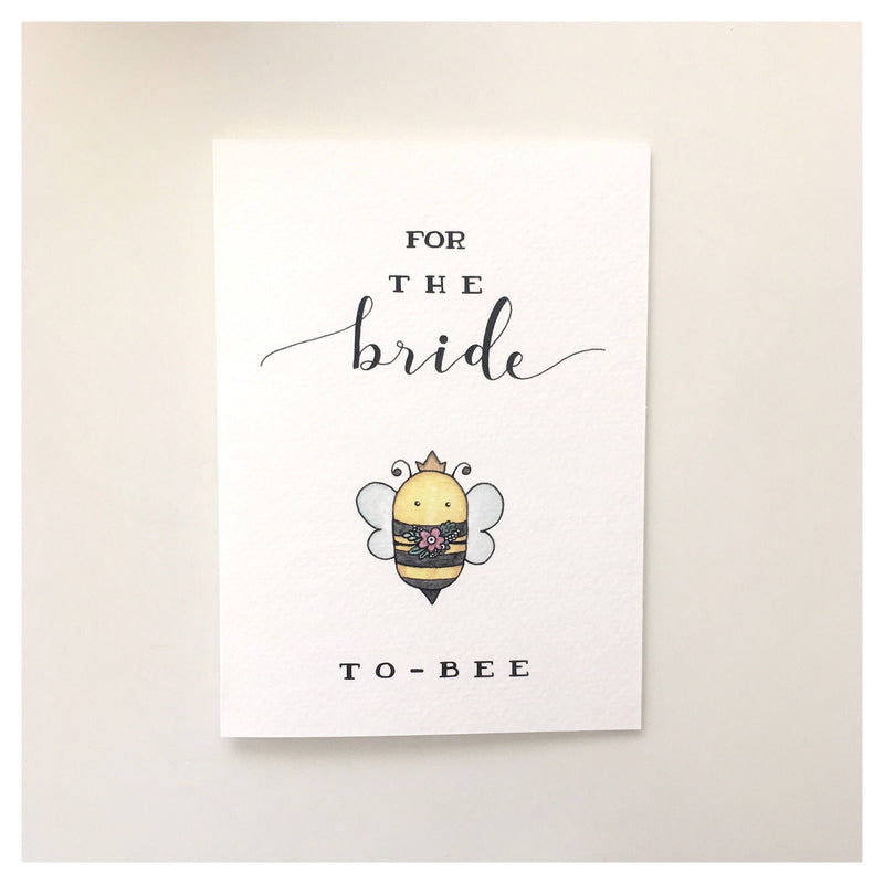 Card, For the Bride to bee