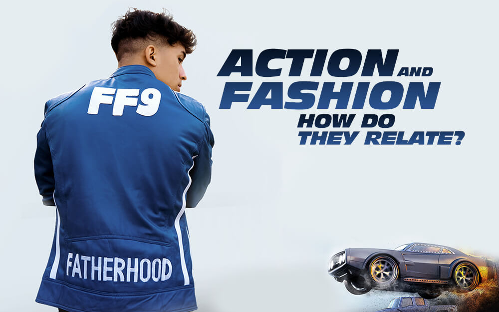Action And Fashion, How Do They Relate?
