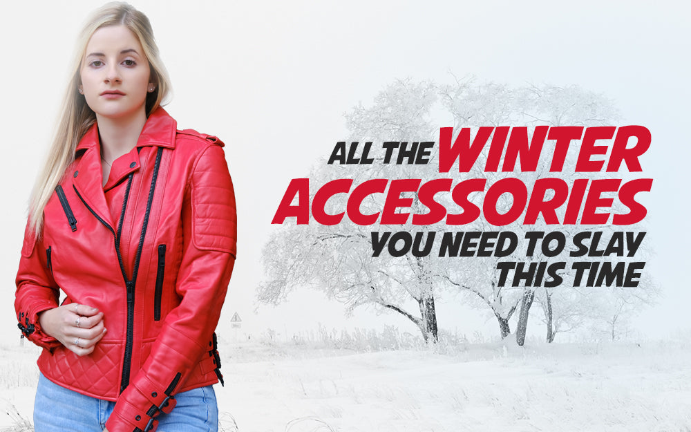 All the Winter Accessories You Need To Slay This Time