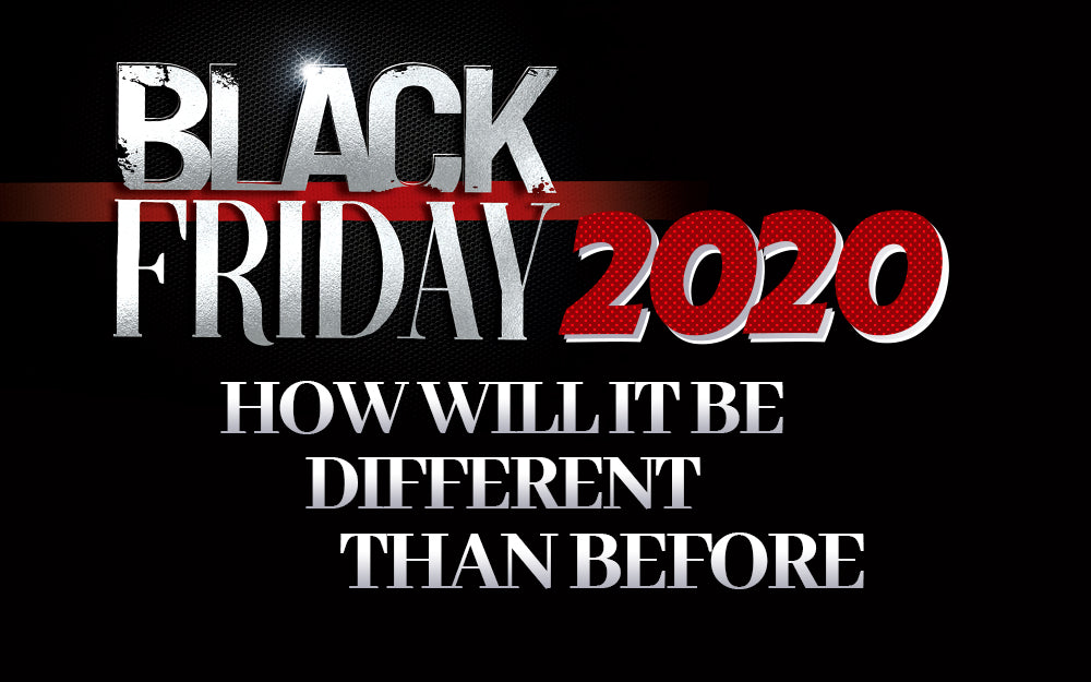 Black Friday 2020: How Will it Be Different Than Before?