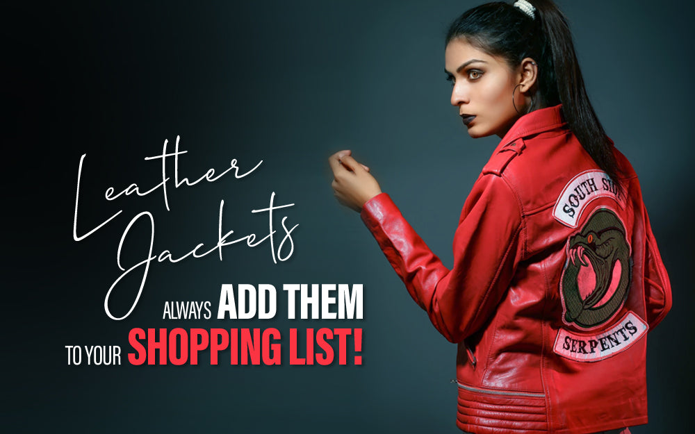 Leather Jackets: Always Add Them To Your Shopping List!
