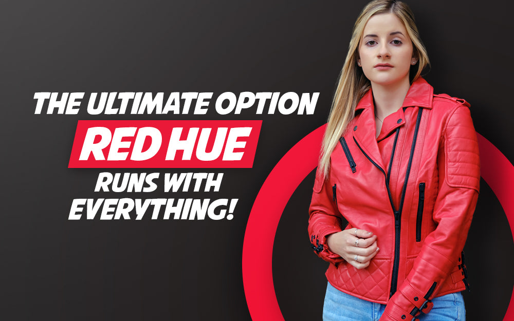 The Ultimate Option: Red Hue Runs With Everything!