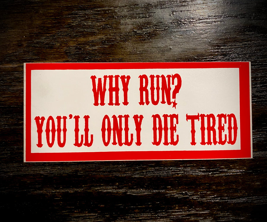 Why run sticker