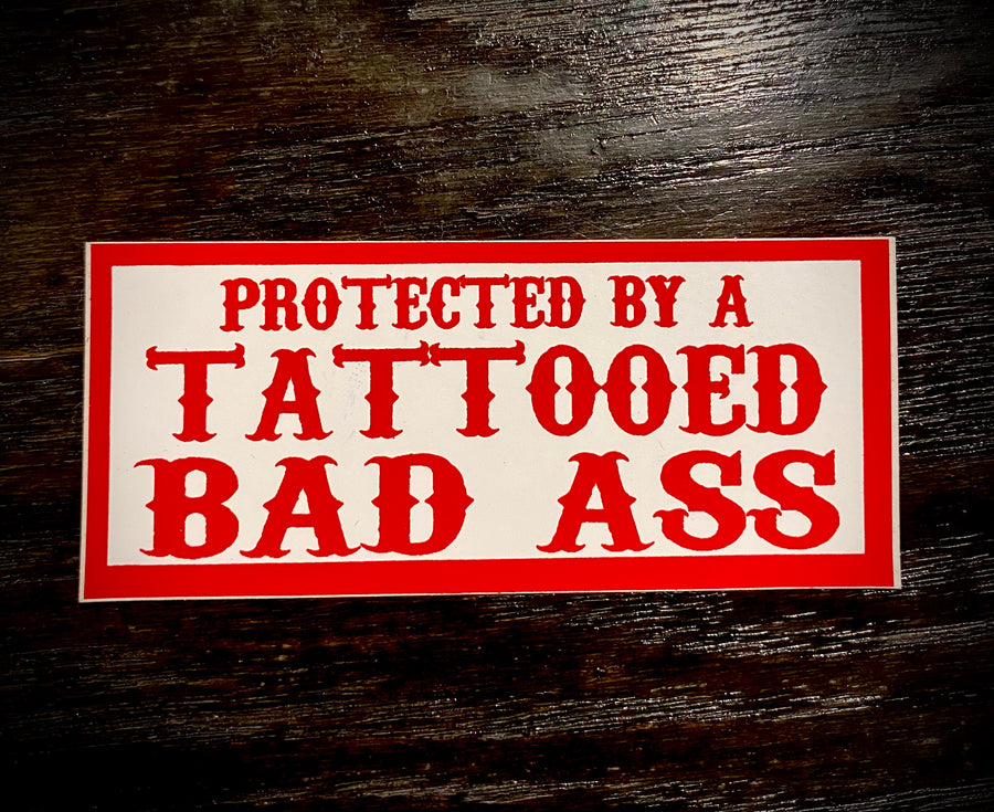 Protected by a tattooed badass sticker #62