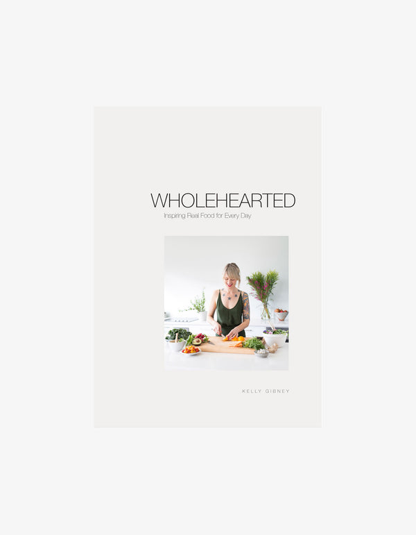 Wholehearted Inspiring Food Book