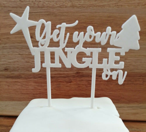 Get Your Jingle On Cake Topper white