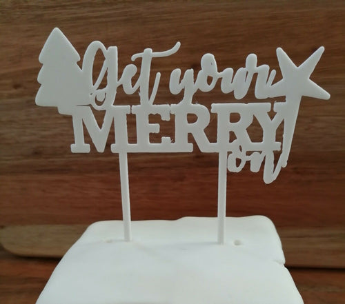 Get Your Merry On Cake Topper White