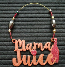 Load image into Gallery viewer, Mama Juice Wine Tag Beaded