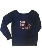 Load image into Gallery viewer, She Hustles Harder Sweatshirt