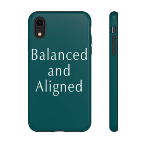 "Open image in slideshow, ""Balanced and Aligned"" Tough Case"
