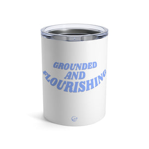 Open image in slideshow, Grounded and Flourishing Tumbler