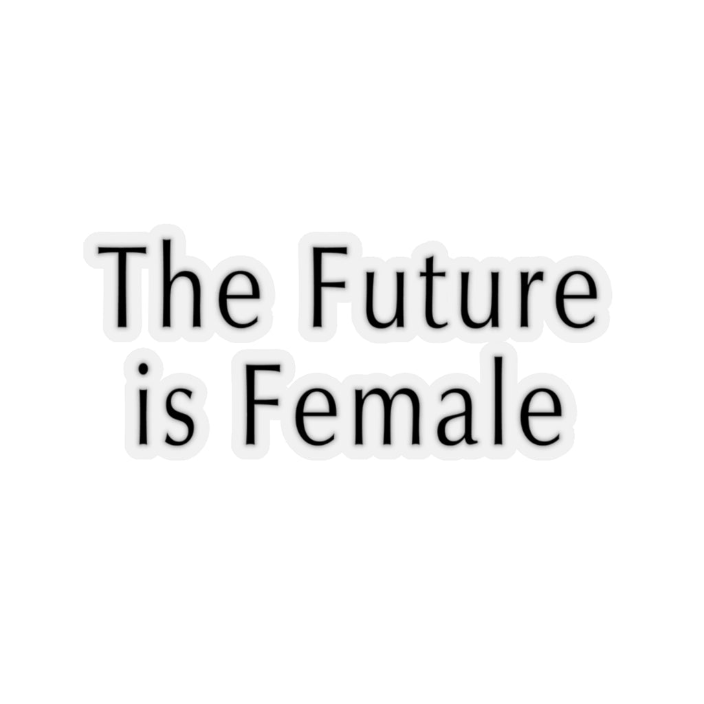 """The Future is Female"" Sticker"
