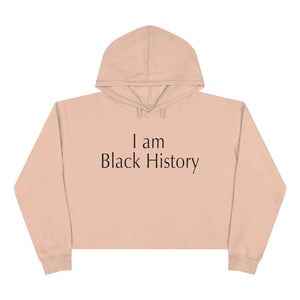 "Open image in slideshow, ""I Am Black History"" Crop Hoodie"
