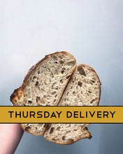 Load image into Gallery viewer, Everyday Sourdough - THURS 13th
