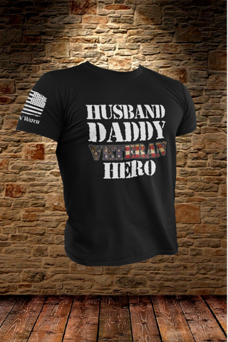 Husband, Daddy, Veteran, Hero