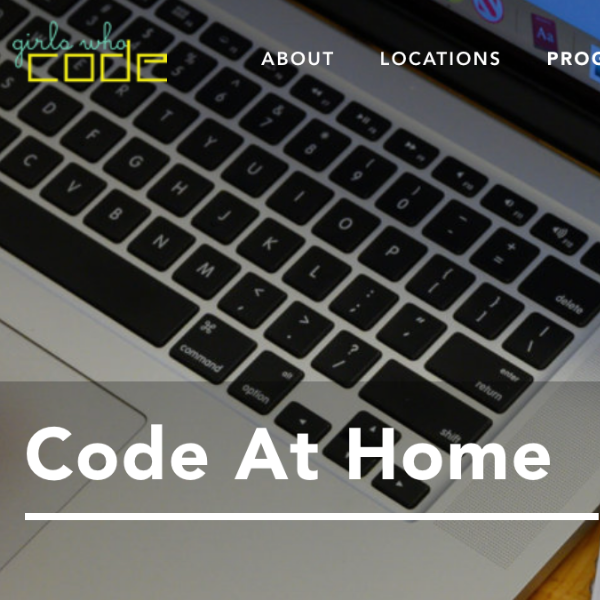 Girls Who Code at Home