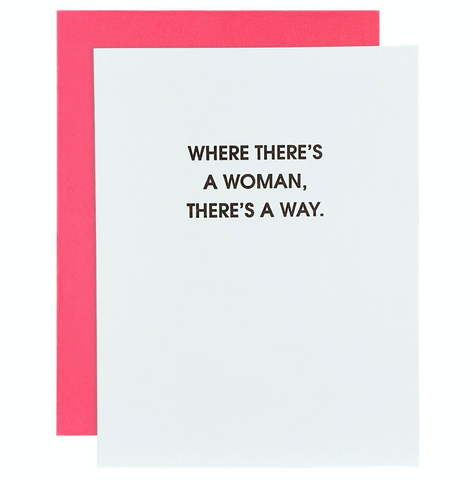 """Where There's a Woman, There's a Way"" Card"