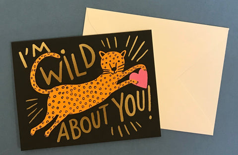 'I'm Wild About You' Card