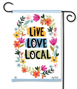 Live Love Local garden flag
