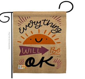 Everything's ok garden flag