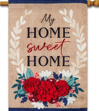 Load image into Gallery viewer, Patriotic Floral Home Sweet Home flag